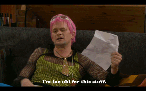 barney-stinson-im-too-old-for-this_2